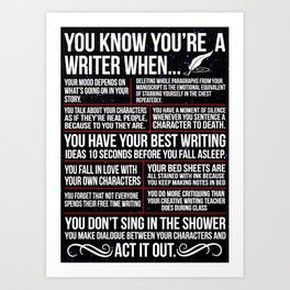 Writer Writer You Know You're A Writer When Art Print
