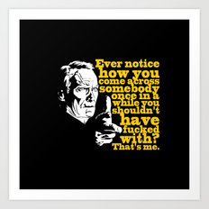 Gran Torino - Ever notice Art Print