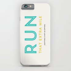 Run that extra mile Slim Case iPhone 6