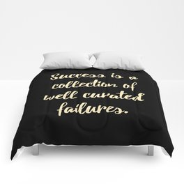 Success is a collection of Comforters