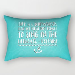 Life Is A Shipwreck Quote Rectangular Pillow