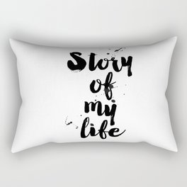 """One Direction quote from the song title """"Story of my life"""" Rectangular Pillow"""