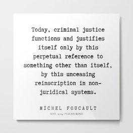 53      Michel Foucault Quotes   200119 Metal Print
