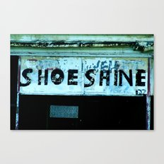 Shoe Shine  Canvas Print
