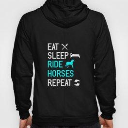 Eat Sleep Ride Horses Repeat design | Horsewoman Rider Tee Hoody