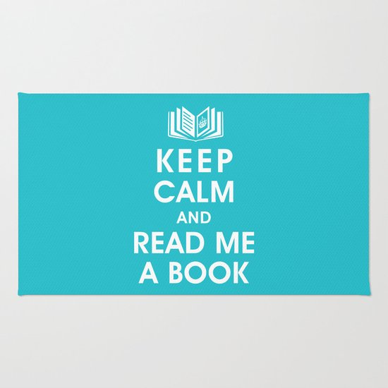 Keep Calm and Read Me A Book Rug