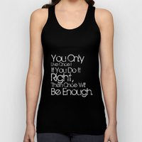 You Only Live Once. Unisex Tank Top