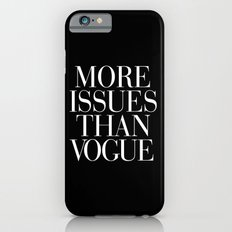 More Issues than Vogue Black iPhone 6 Slim Case