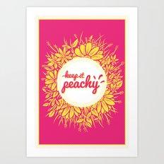 Keep it Peachy Art Print