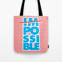 Possible, Impossible Tote Bag