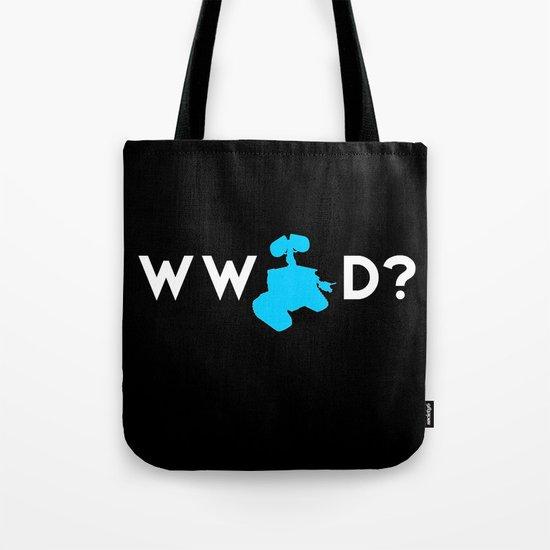 Pixar/Disney: What Would Wall-E Do? Tote Bag