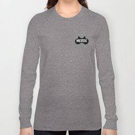 Merde Long Sleeve T-shirt