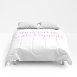 Directed by Sofia Coppola Comforters