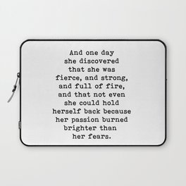 And one day she discovered that she was fierce and strong Laptop Sleeve
