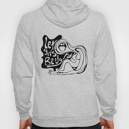 Let Girls Be Ugly Hoody