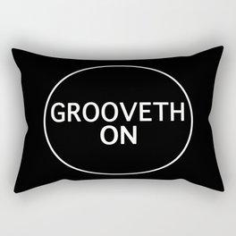 Grooveth On Rectangular Pillow