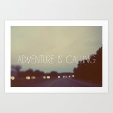 Adventure is Calling Art Print
