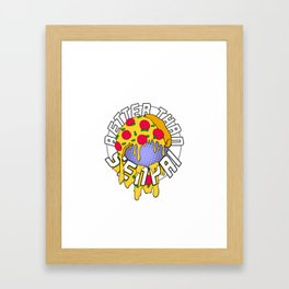 Better Than Senpai! (Pizza) Framed Art Print