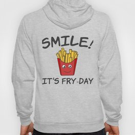 Awesome Trend Design Fryday Tshirt Smile It s Fry Day Hoody