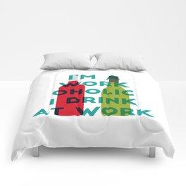 I'm A Workoholic Comforters