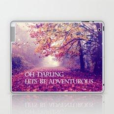 oh darling, lets be adventurous Laptop & iPad Skin