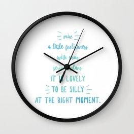 A Little Foolishness Wall Clock