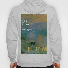 Hope:  The Sun Will Rise Hoody