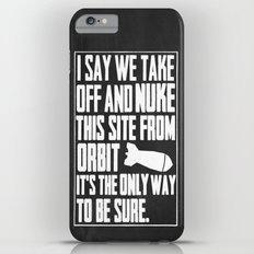 NUKE IT - Aliens iPhone 6 Plus Slim Case
