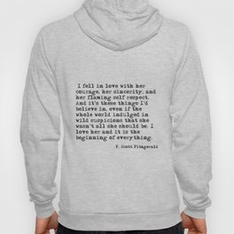 I fell in love with her courage - F Scott Fitzgerald Hoody