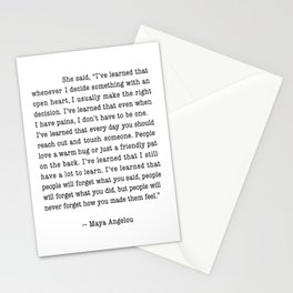 """She said, """"I've Learned That Whenever I Decide Something With An Open Heart Stationery Cards"""