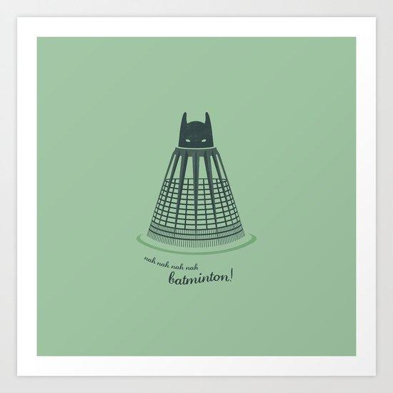 Batminton Art Print