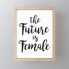 The Future is Female Framed Mini Art Print