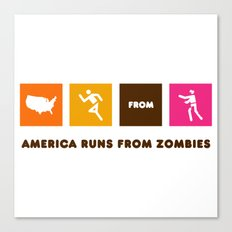 America Runs From Zombies Canvas Print