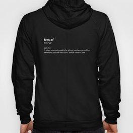 fem·af definition, typography black and white Hoody
