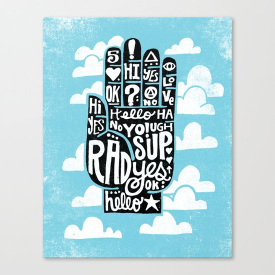 HIGH FIVE ALIVE Canvas Print