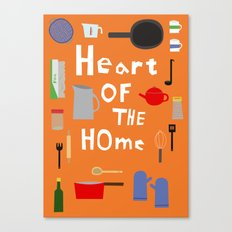 Heart of the Home - Kitchen Canvas Print
