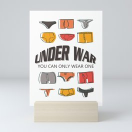 Under War: You Can Only Wear One Mini Art Print