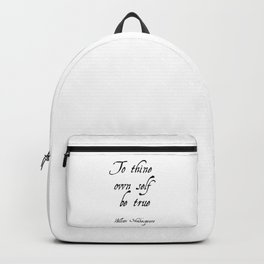To thine own self be true - Shakespeare Backpack