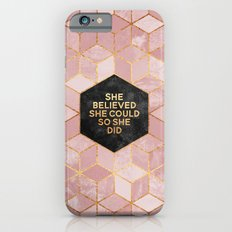 She believed she could so she did iPhone 6s Slim Case