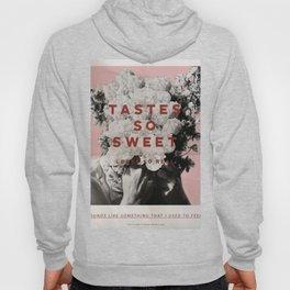 Tastes So Sweet Hoody