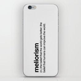 Meliorism iPhone Skin