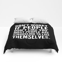 Don't Worry If People Don't Like You (Black) Comforters