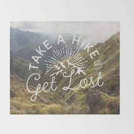 TAKE A HIKE and get lost Throw Blanket