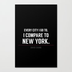 New York Is the Only City for Me Canvas Print