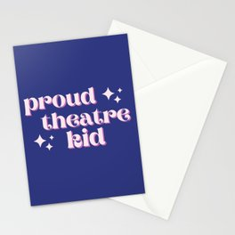 Proud Theatre Kid - For Actors & Theatre Geeks Stationery Cards