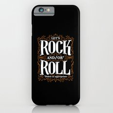 Lets Rock and/or Roll iPhone 6s Slim Case