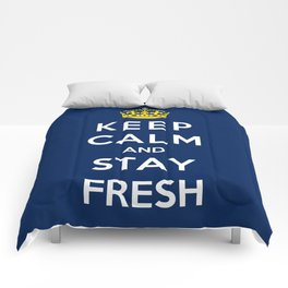 Keep Calm And Stay Fresh Comforters