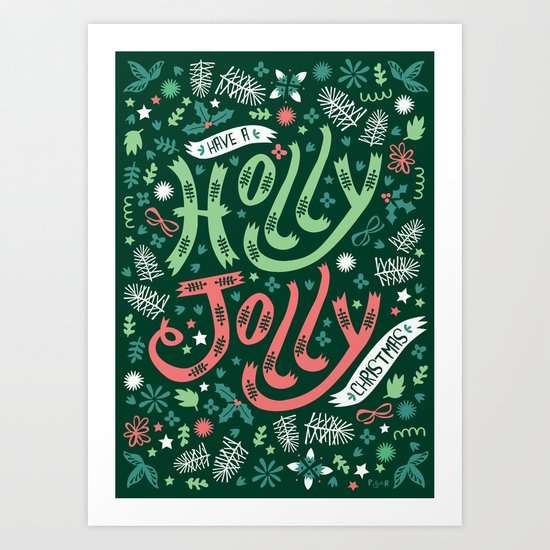 Have a Holly Jolly Christmas  Art Print