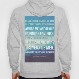 French Poetry Words of Love Hoody