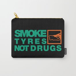SMOKE TYRES NOT DRUGS v7 HQvector Carry-All Pouch